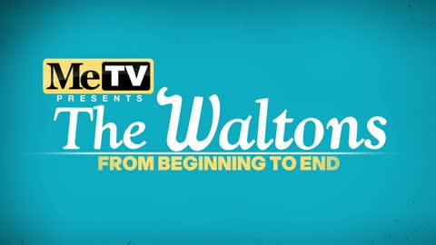 The Waltons: From Beginning to End